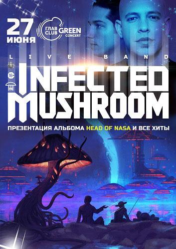27 июня 2019 г. - Infected Mushroom в ГлавClub Green Concert (Москва)